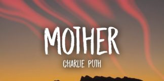 mother -charlie puth